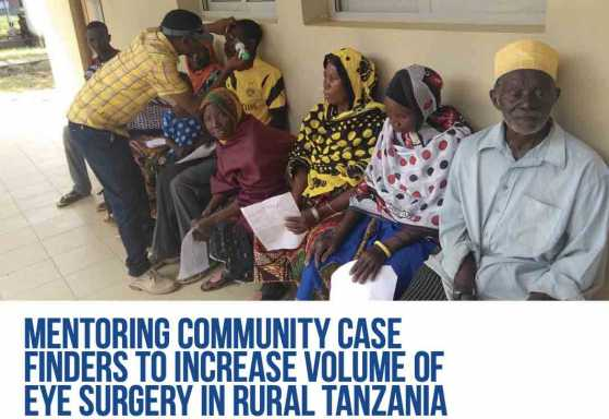 Mentoring Community Case Finders to Increase Volume of Eye Surgery in Rural Tanzania