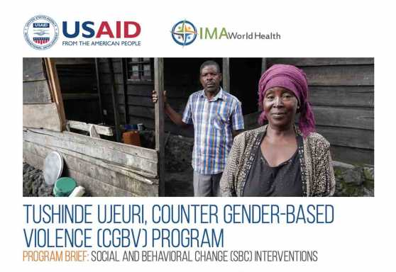 Tushinde Ujeuri, Counter Gender-Based Violence (CGBV) Program: Social and behavioral change (SBC) interventions