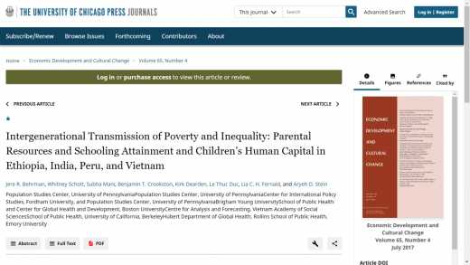 Intergenerational transmission of poverty and inequality: parental resources and schooling attainment and children's human capital in Ethiopia, India, Peru, and Vietnam.